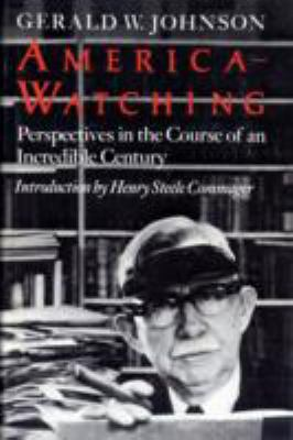 America-Watching Perspectives in the Course of an Incredible Century