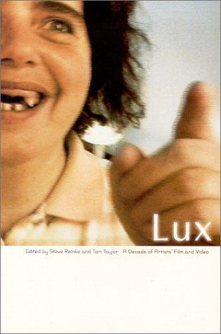 LUX : A Decade of Artists' Film & Video