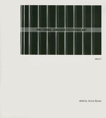 Pro Forma: Language/text/visual Art, Vol. 3