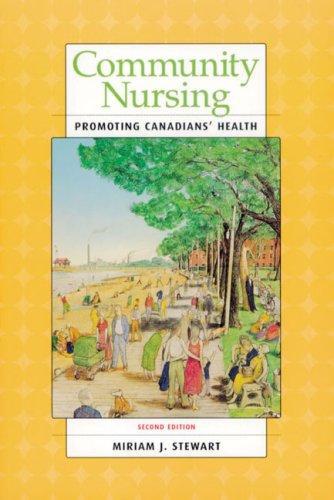 Community Nursing : Promoting Canadians Health