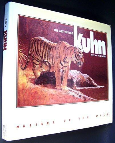 Masters of the Wild: The Art of Bob Kuhn