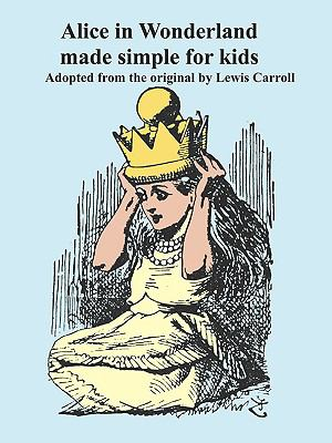 Alice in Wonderland Made Simple for Kids