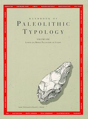 Handbook of Paleolithic Typology Lower and Middle Paleolithic of Europe