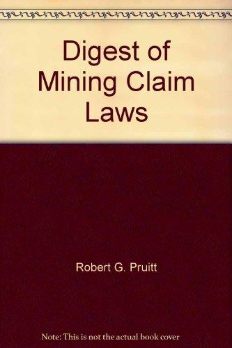 Digest of mining claim laws