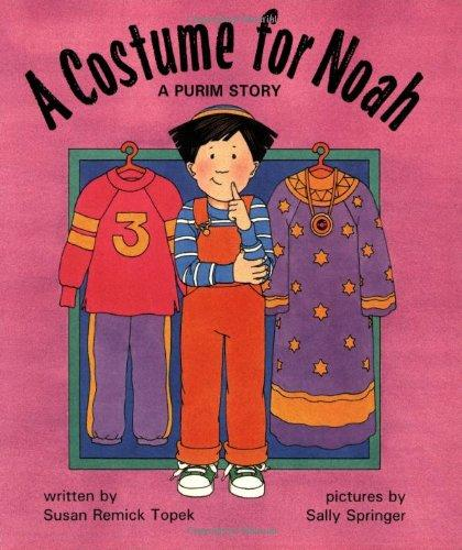 A Costume for Noah: A Purim Story