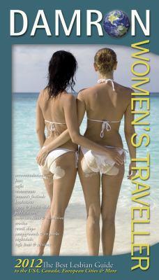 Damron Women's Traveller : 2012 Edition