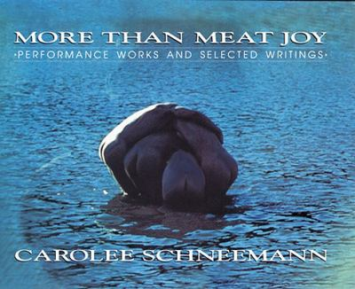 More Than Meat Joy Performance Works and Selected Writings