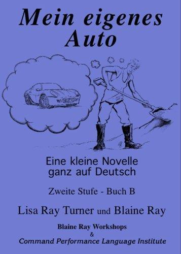 Mein eigenes Auto (German Edition)