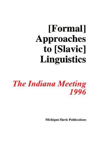 Formal Approaches to Slavic Linguistics #5: Indiana 1996 (Michigan Slavic Materials)