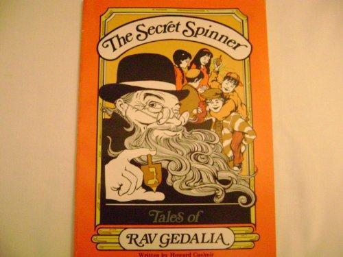 The secret spinner: Tales of Rav Gedalia