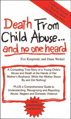 Death from Child Abuse... and No One Heard