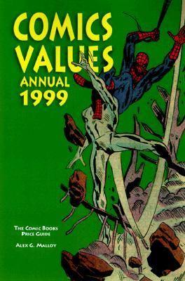 Comics Values Annual 1999 The Comic Books Price Guide