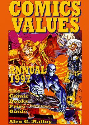Comics Values Annual 1997 The Comics Books Price Guide