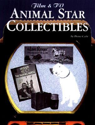 Film and TV Animal Star Collectibles - Dana Cain - Paperback