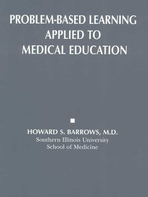 Problem-Based Learning Applied to Medical Education