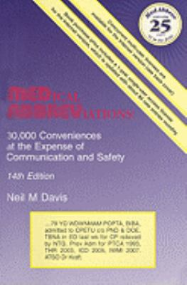 Medical Abbreviations: 30,000 Conveniences at the Expense of Communication and Safety