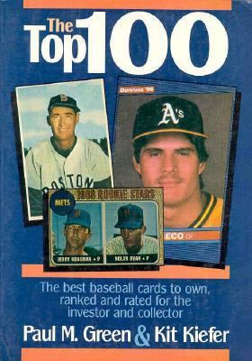 Top 100 The Best Baseball Cards to Own, Ranked and Rated for Collector and Investor