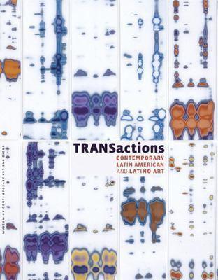 Transactions Contemporary Latin American And Latino Art