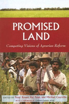 Promised Land Competing Visions of Agrarian Reform