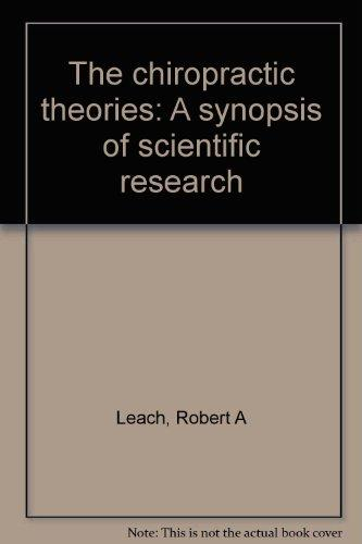 The chiropractic theories: A synopsis of scientific research