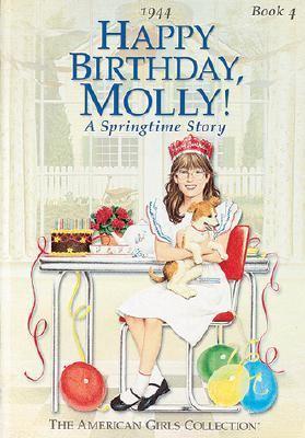 Happy Birthday, Molly A Springtime Story