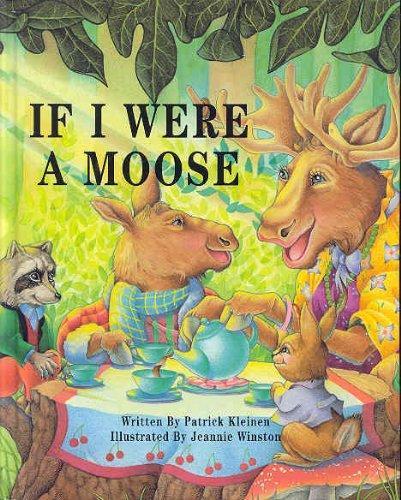 If I Were a Moose