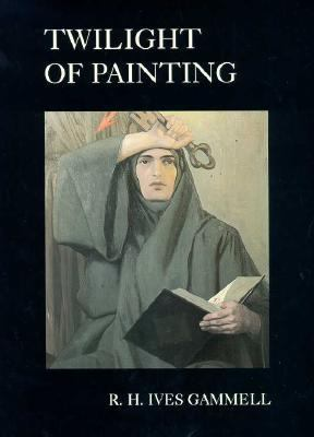 Twilight of Painting