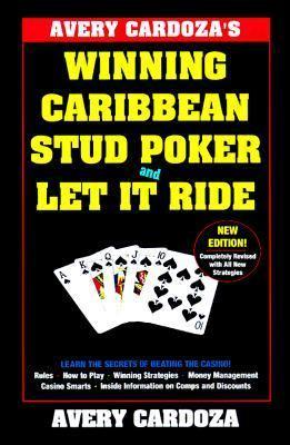Avery Cardoza's Caribbean Stud Poker & Let It Ride