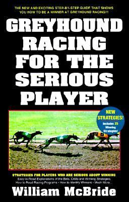 Greyhound Racing for the Serious Player