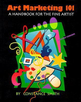 Art Marketing 101 A Handbook for the Fine Artist