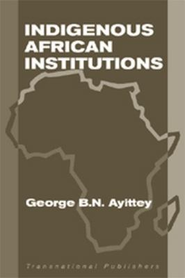 Indigenous African Institutions