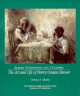Across Continents and Cultures: The Art and Life of Henry Ossawa Tanner