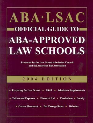 Aba Lsac Official Guide to Aba-Approved Law Schools 2004