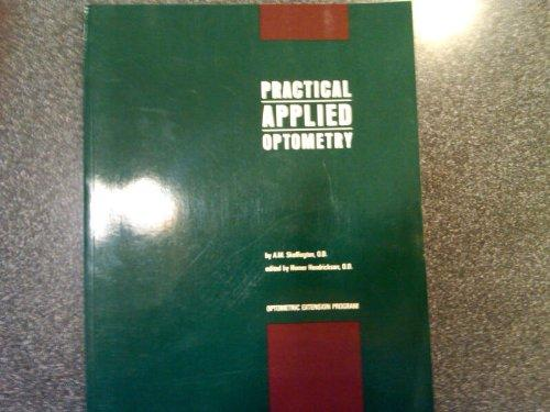 Practical Applied Optometry (Optometric Extension Program Curriculum, 2)