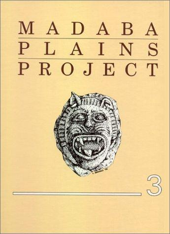 Madaba Plains Project: The 1989 Season at Tell El-`Umeiri and Vicinity and Subsequent Studies (Madaba Plains Project Series)