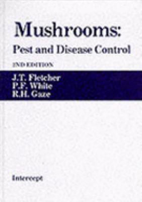 Mushrooms: Pest and Disease Control