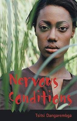 Nervous Conditions - Tsitsi Dangarembga - Hardcover