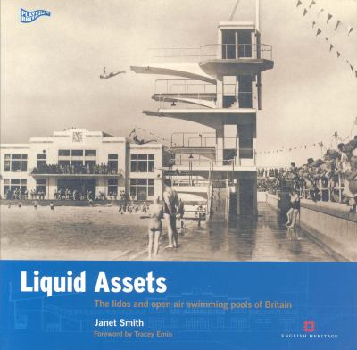 Liquid Assets The Lidos And Open Air Swimming Pools Of Britain