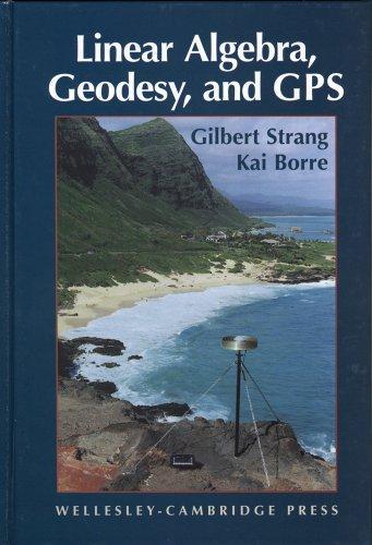 Linear Algebra, Geodesy, and Gps