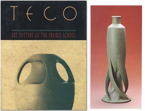 Teco: Art Pottery of the Prairie School