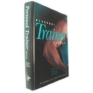 Personal Trainer Manual: The Resource for Fitness Professionals