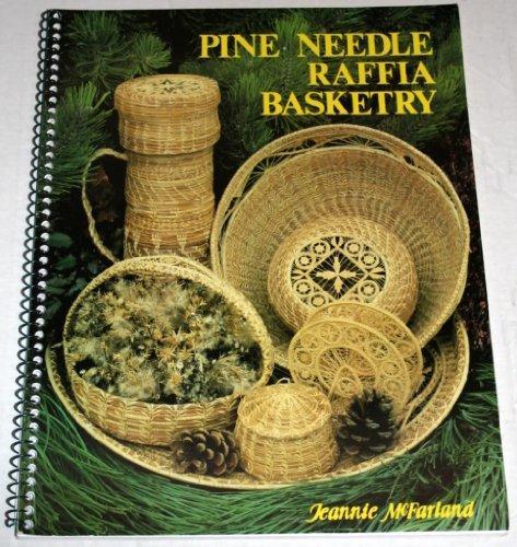 Pine Needle Raffia Basketry
