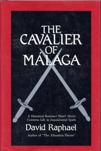 The Cavalier of Malaga