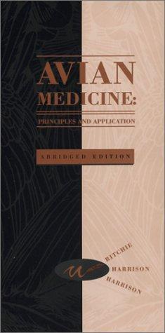 Avian Medicine: Principles and Application [ABRIDGED]