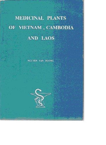 Medicinal Plants of Vietnam, Cambodia and Laos