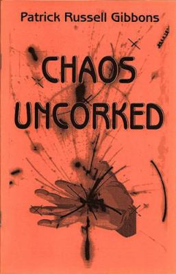Chaos Uncorked