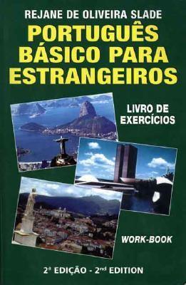 Portugues Basico Para Estrangeiros / Basic Portuguese for Foreigners Livro De Exercicios / Workbook