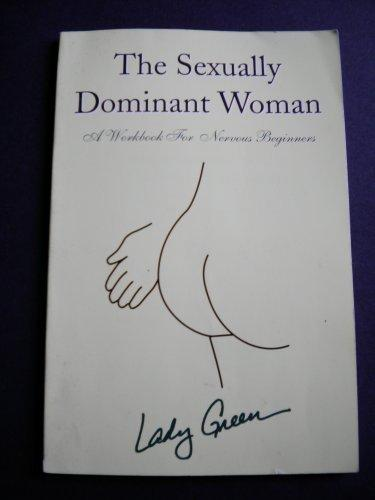 Sexually Dominant Women Workbook For Nervous Women 3