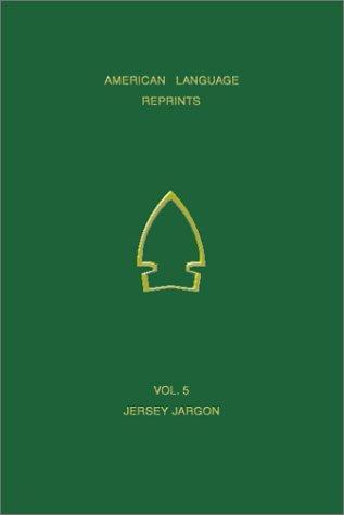 An Ancient New Jersey Indian Jargon (American Language Reprints)