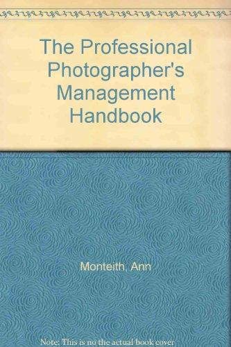 The Professional Photographer's Management Handbook
